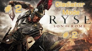Ryse Son Of Rome - Gladiator Mode # 2