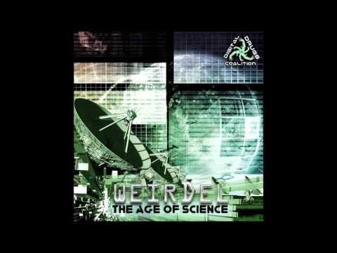 WeirDel & Bo - Legend Album:The Age of Science 2015 Digital Drugs Coalition Records
