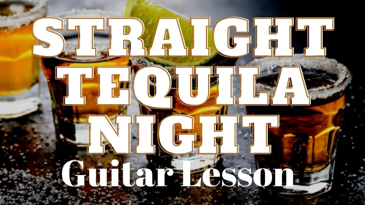 How to Play Straight Tequila Night by John Anderson Guitar Lesson and  Tutorial