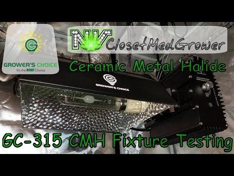 Growers Choice GC-315 Ceramic Metal Halide Fixture Testing