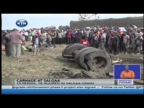 Ten people die and eighteen others injured in Salgaa Accident