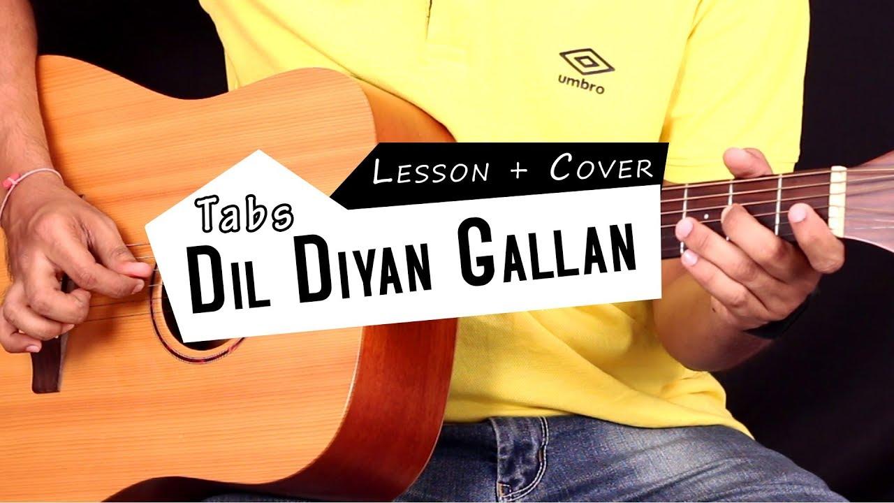 Dil Diyan Gallan - Guitar Lesson with Tabs (Lead)