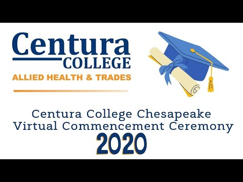 Centura College Chesapeake Virtual Commencement Ceremony 2020 - December 5th, 2020