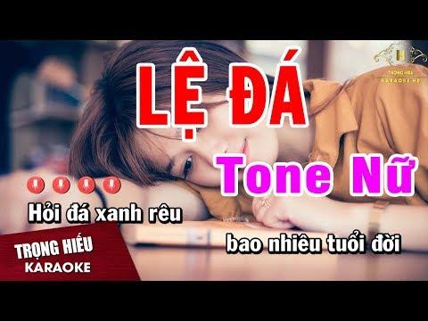 Karaoke Lệ Đá Tone Nữ Nhạc Sống | Trọng Hiếu