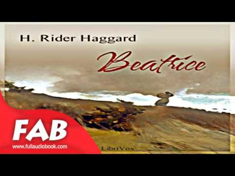Beatrice Full Audiobook by H. Rider HAGGARD by Romance Ficiton