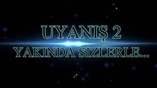 UYANIŞ 2 FRAGMAN