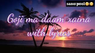 Goji ma daam xaina lyrics cover song(changaa chet)