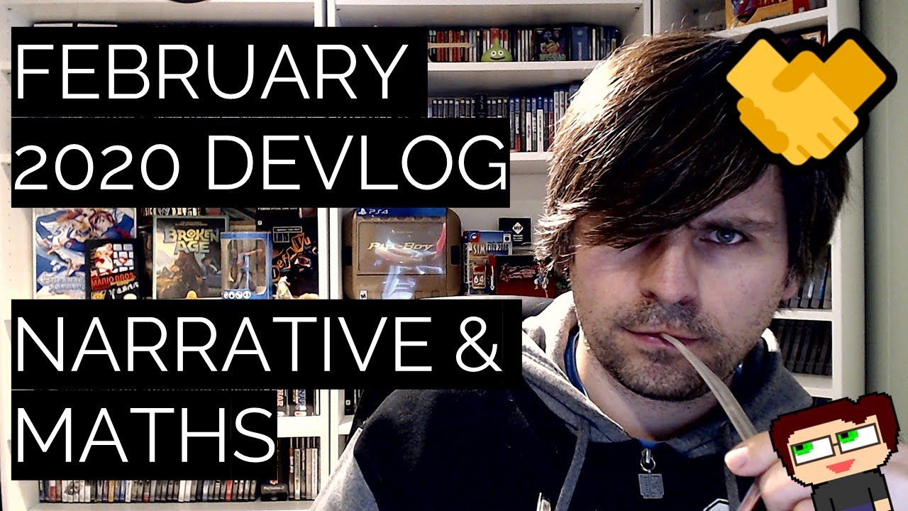 Thumbnail images for Feburary 2020 Devlog | From Narrative to Maths video