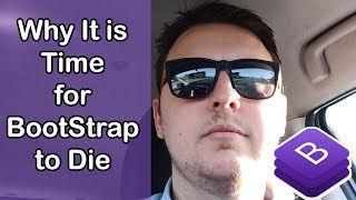 Why It Is Time to Stop Learning BootStrap | Ask a Dev