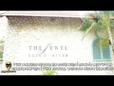 The Famous Jewel of Ocho Rios|Sean's Birthday Celebration @ The Jewel, Dunn's River|YMS3E5