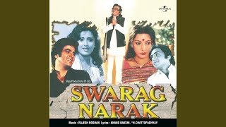 Aag Hai Lagi Hui (Swarag Narak / Soundtrack Version)