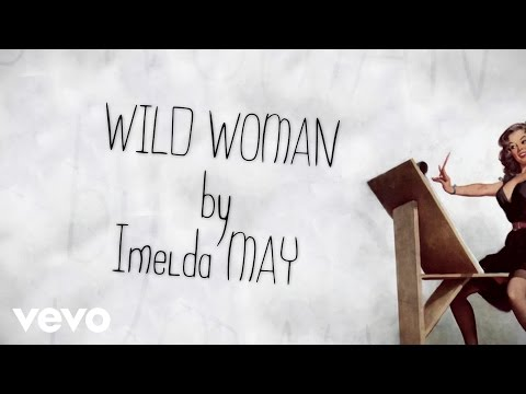 Imelda May - Wild Woman