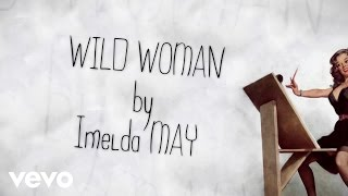 Imelda May - Wild Woman