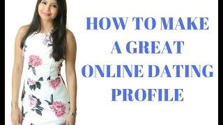 How To Build A Great Online Dating Profile For Men