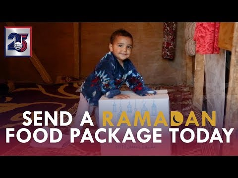 Send a Food Package Today - Ramadan 2018 - Islamic Relief USA