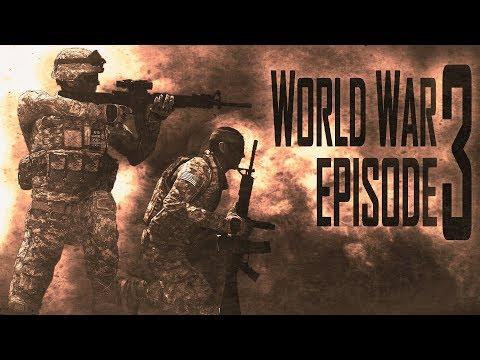 WORLD WAR 3 | Episode 3 | ARMA III Machinima