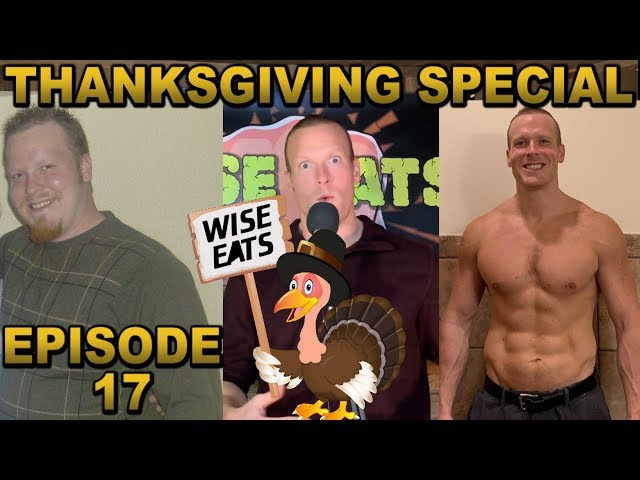 Wise Eats Thanksgiving Special - Fun Facts, Fat Guy Files & 10 Turkey Day Health Tips (Episode #17)