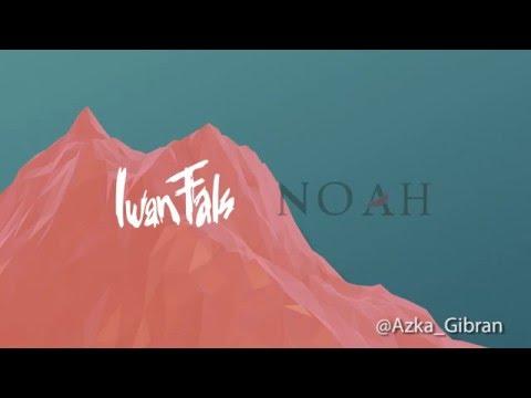 Iwan Fals feat. Noah - Yang Terlupakan (Video Lirik / Video Lyric HD)