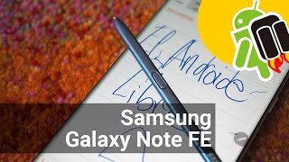 Samsung Galaxy Note FE: los Note 7 reacondicionados