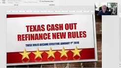 New Texas Cash Out Refinance Rules in Humble Effective January 2018