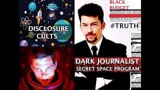 SECRET SPACE PROGRAM UPDATE: DISCLOSURE CULTS & DISINFORMATION! SPECIAL GUEST CLIF HIGH