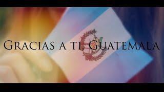 Gracias a ti, GUATEMALA   Cortometraje aniversario   ANNA la Ucraniana