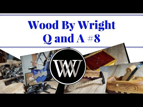 Wood By Wright Live Q and A #8