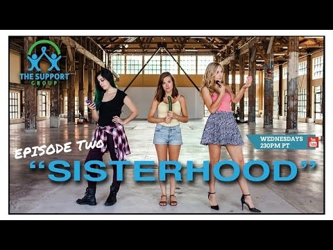 "THE SUPPORT GROUP | the Web Series | Episode Two - ""Sisterhood"" from YouTube · Duration:  5 minutes 42 seconds"