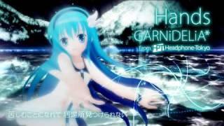GARNiDELiA / Hands [Official]