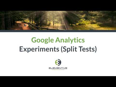 Google Analytics Experiments  (Split Test) Setup