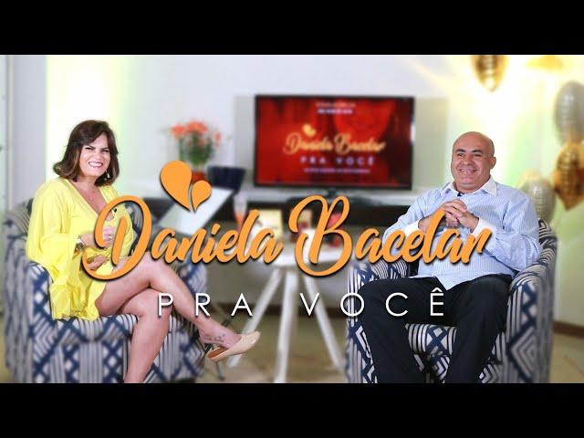 #6 Programa Daniela Bacelar Pra você - Moisés Ribeiro