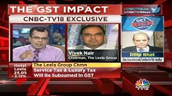 Service Tax & Luxury Tax Will Be Subsumed In GST: The Leela Group