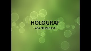 Holograf - Asa frumoasa (cu versuri)