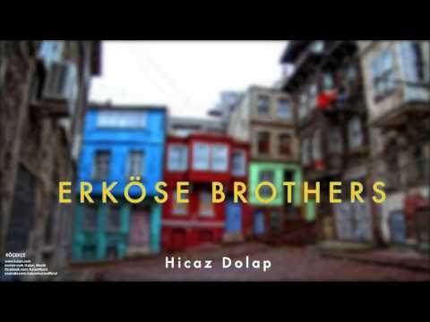 Erköse Brothers - Hicaz Dolap [ Köçekçe © 1999 Kalan Müzik ]