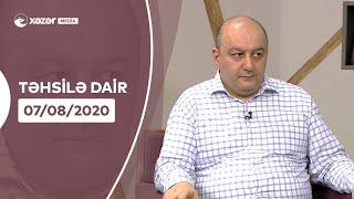 Təhsilə Dair   07.08.2020