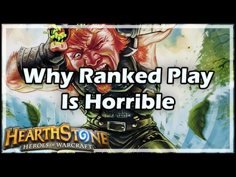 [Hearthstone] Why Ranked Play Is Horrible