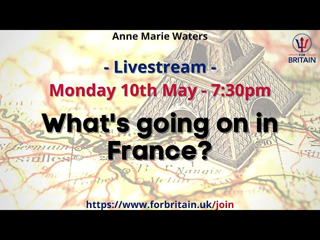 For Britain Live: Election Results and the Situation in France
