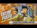 """"""" NEW """" YATIM PIATU - Voc. Gus Azmi - Syubbanul Muslimin"""