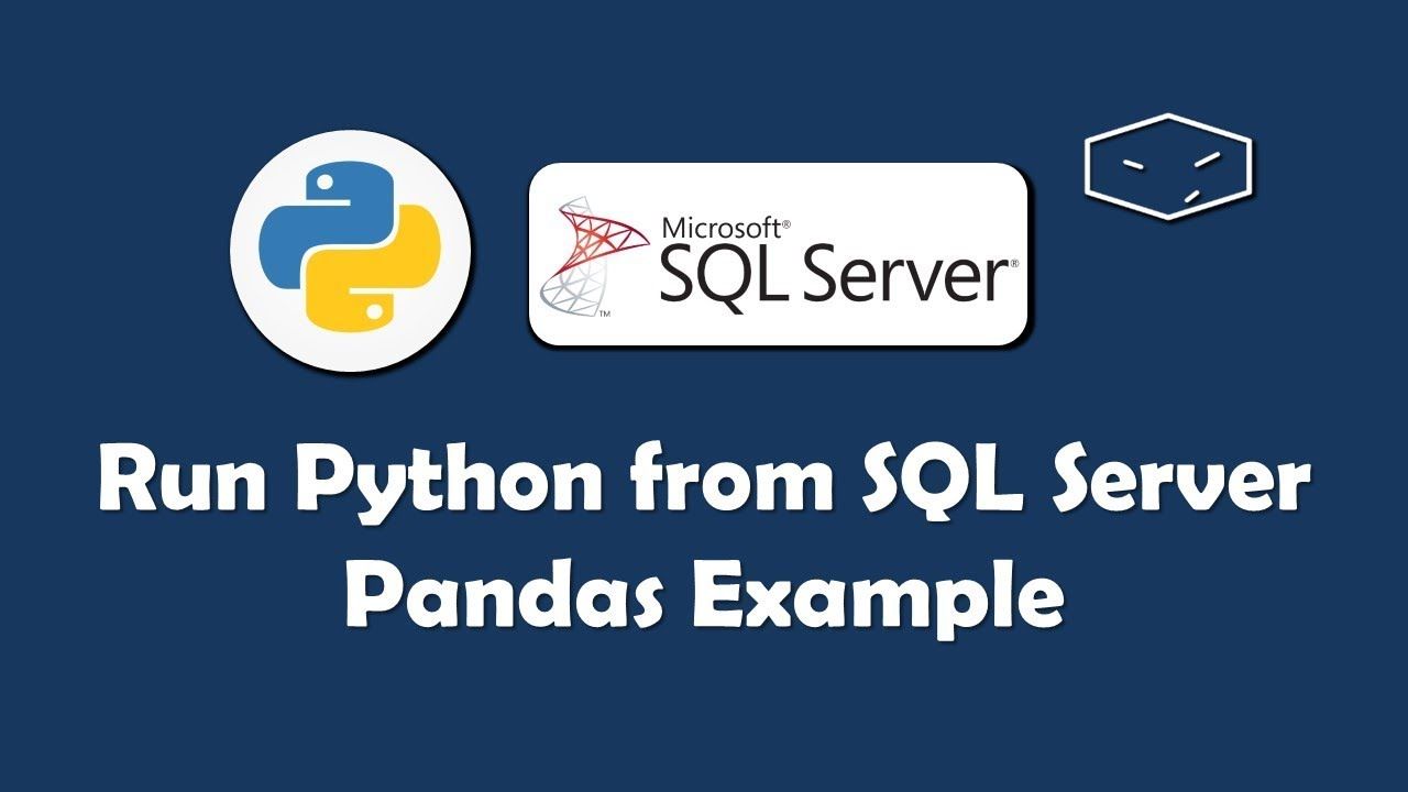 Run Python Script From SQL Server - Pandas Example