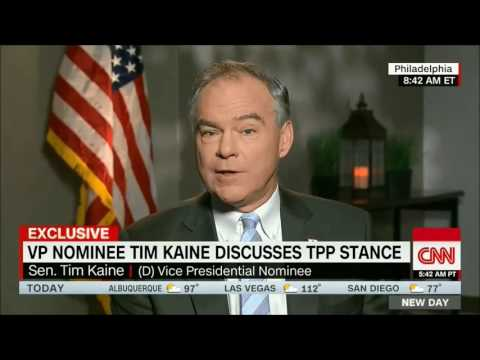 VP candidate Tim Kaine on why he opposes TPP