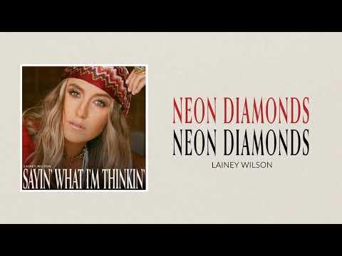 Lainey Wilson - Neon Diamonds (Official Audio)