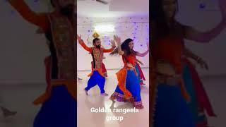 new garba/gori Radha ne/golden rangeela group