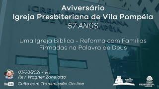 Culto Dominical - Aniversário da IPVPompéia