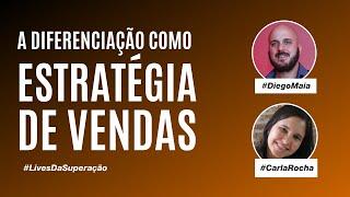 A diferenciação como estratégia de vendas | Diego Maia e Carla Rocha, Flash Rio Distribuidora