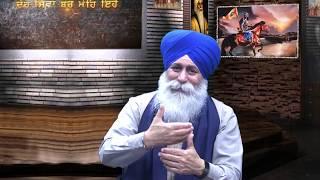 E217 Khalsa Raj Kive Baneya Special Show Sangat TV