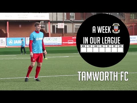 A Week in Our League - Tamworth FC