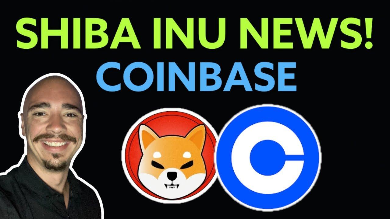 SHIBA INU NEWS! COINBASE UPDATE! (SHIB HOLDERS)