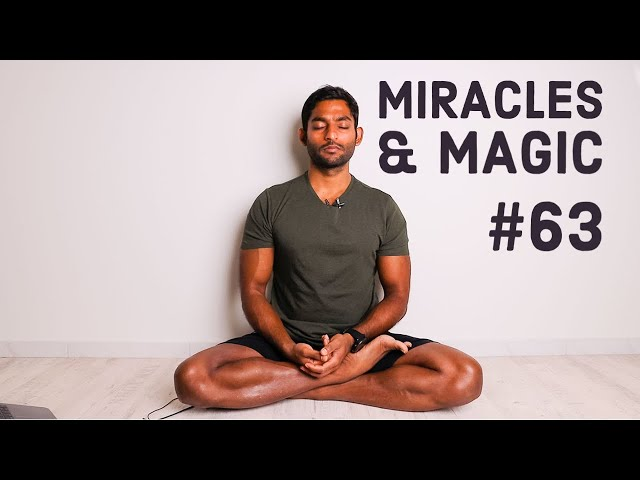 #63. You are the miracle, you are the magic | Yoga Sutras of Patanjali