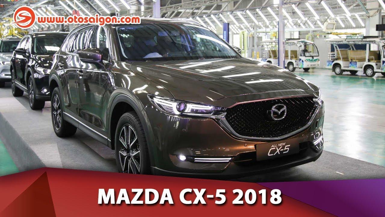 Otosaigon - Chi tiết Mazda CX-5 2018; đẹp hơn nhiều; giá từ 879 triệu