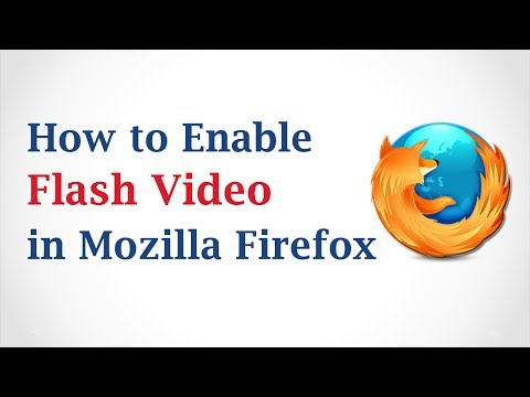 How to Enable Flash Video in Mozilla Firefox Browser